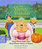 2: The Mercy Watson Collection Volume II: #3: Mercy Watson Fights Crime; #4: Mercy Watson: Princess in Disguise