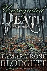 Unrequited Death (#6): A Dark Dystopian Fantasy (The Death Series)