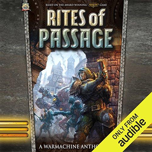 Rites Of Passage: A Warmachine Anthology