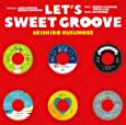 LET'S SWEET GROOVE