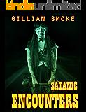 Satanic Encounters