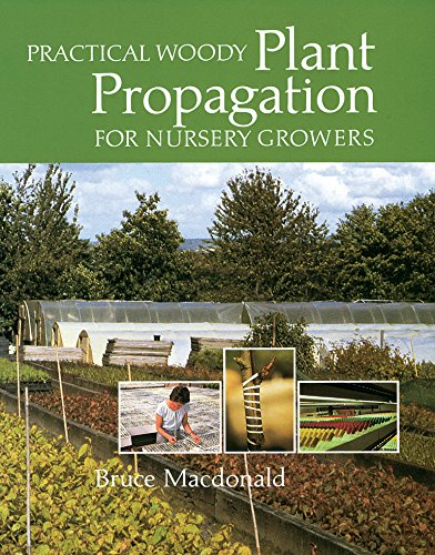 Practical Woody Plant Propagation for Nursery Growers by Brand: Timber Press
