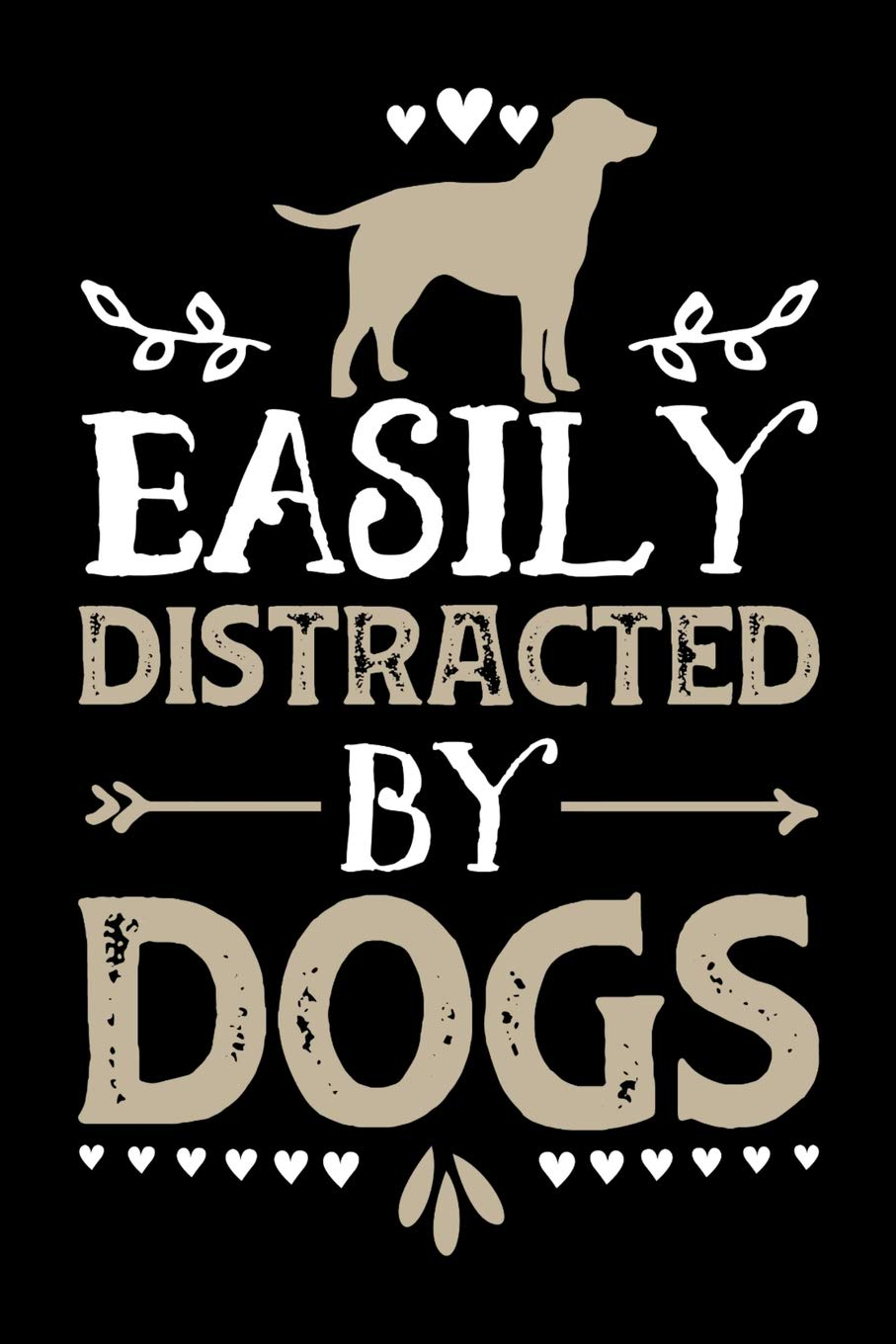 172c01488582 Easily Distracted By Dogs: Gifts for dog lovers 100 page Pet Journal 6 x 9  journal to record your information and notes Paperback – April 12, 2019