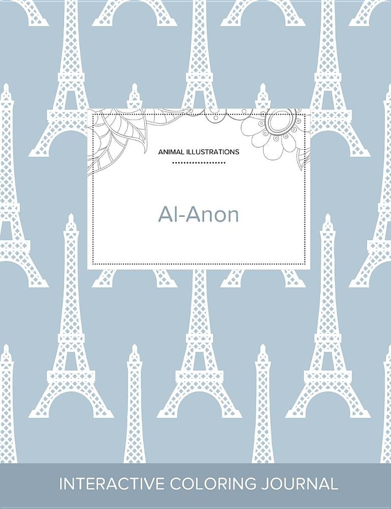 Download Adult Coloring Journal: Al-Anon (Animal Illustrations, Eiffel Tower) PDF