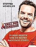 Grill den Henssler - Das neue Kochbuch: 70 neue Rezepte und die besten Backstage-Stories (Gräfe und Unzer Einzeltitel)