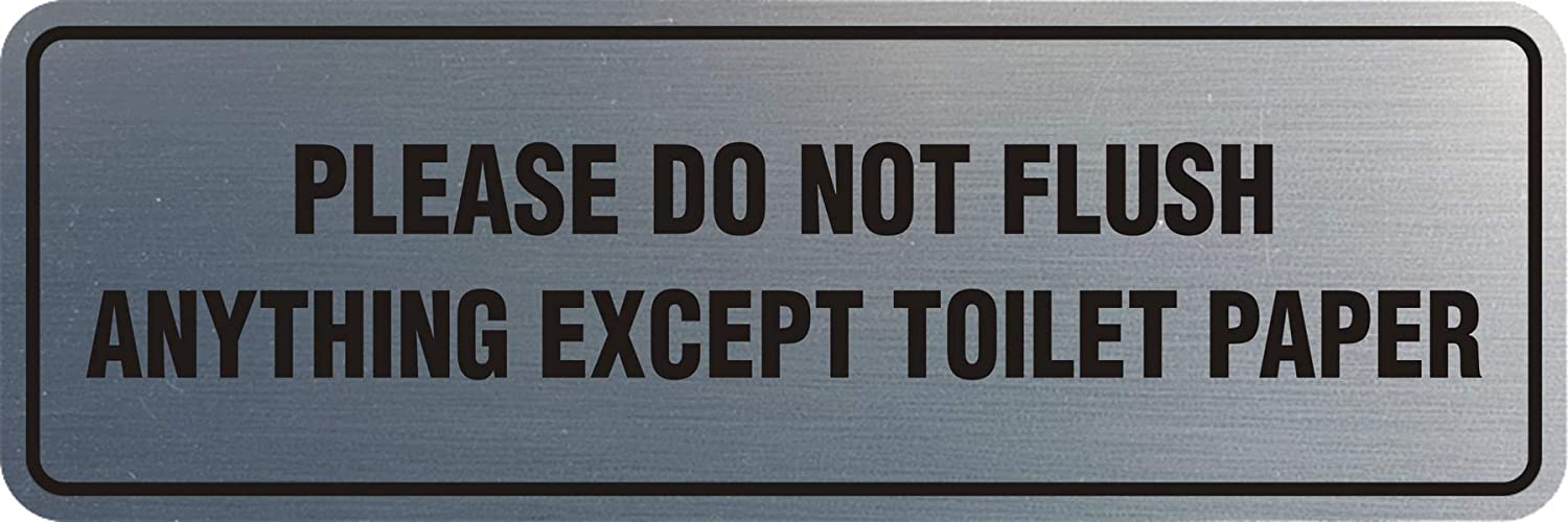 Signs ByLITA Standard Please Do Not Flush Except Toilet Paper Sign(Brushed Silver) - Medium