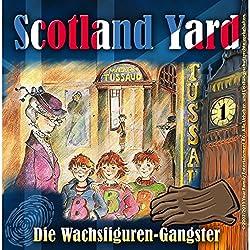 Die Wachsfiguren-Gangster (Scotland Yard 1)