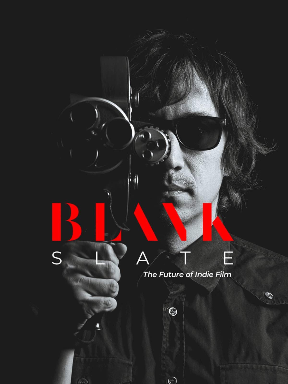 Blank Slate: The Future of Indie Film