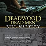 Deadwood Dead Men | Bill Markley