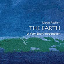 The Earth: A Very Short Introduction Audiobook by Martin Redfern Narrated by Diane Cardea