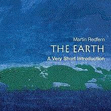 The Earth: A Very Short Introduction | Livre audio Auteur(s) : Martin Redfern Narrateur(s) : Diane Cardea
