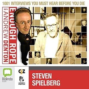 Enough Rope with Andrew Denton: Steven Spielberg Radio/TV Program