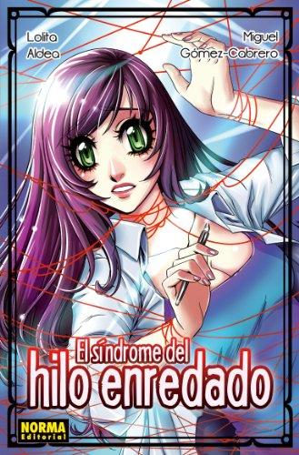Descargar Libro El Síndrome Del Hilo Enredado Lolita Aldea