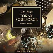 Corax: Soulforge: The Horus Heresy | Gav Thorpe