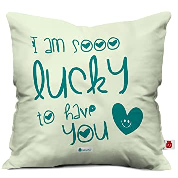 Buy Indigifts Lucky To Have You Quote Printed Satin Cushion Cover