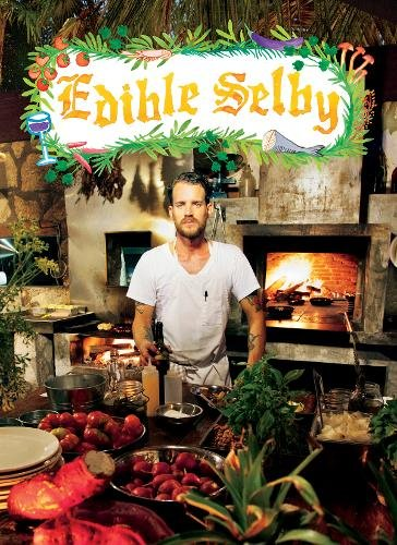 Edible Selby (The Selby) by Todd Selby