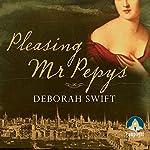 Pleasing Mr Pepys | Deborah Swift