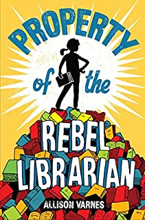 Book Cover: Property of the Rebel Librarian