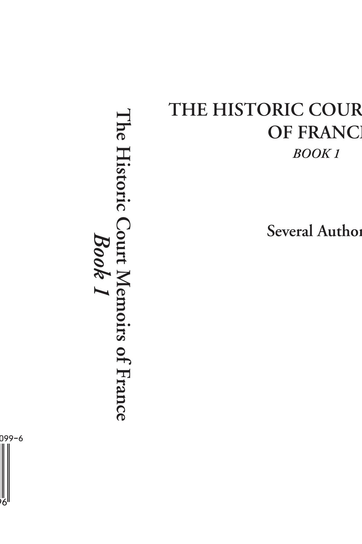 Read Online The Historic Court Memoirs of France, Book 1 pdf epub