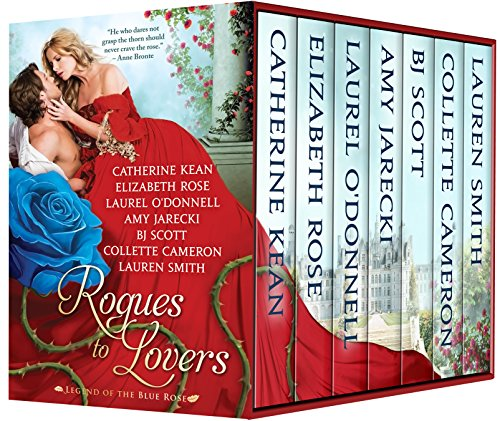 Rogues to Lovers: Legend of the Blue (Rose Box Collection)