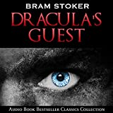 Dracula's Guest: Audio Book Bestseller Classics Collection
