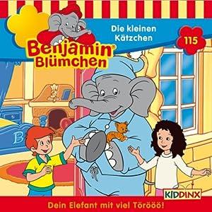 Die kleinen Kätzchen (Benjamin Blümchen 115) Hörspiel