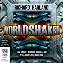 Worldshaker Audiobook by Richard Harland Narrated by Adrian Mulraney