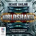 Worldshaker Audiobook by Richard Harland Narrated by Adrian Mulraney