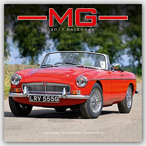 MG Calendar- Calendars 2016 - 2017 Wall Calendars - Car Calendar - Automobile Calendar - MG 16 Month Wall Calendar by Avonside