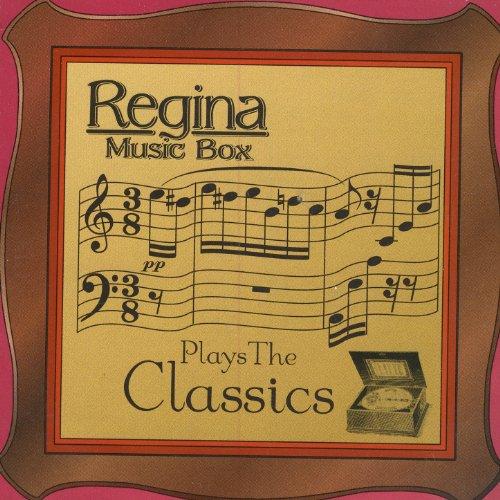Regina Music Box Plays The Classics (Regina Music Box)