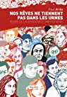 Nos rêves ne tiennent pas dans les urnes : Eloge de la démocratie participative par Ariès