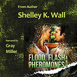 Flood, Flash and Pheromones