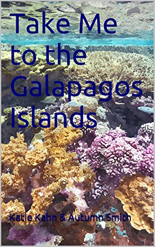 Take Me to the Galapagos Islands (World Adventures for sale  Delivered anywhere in Canada