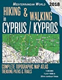 Hiking & Walking in Cyprus/Kypros Complete Topographic Map Atlas 1:95000 Trekking Paths & Trails Mediterranean World: Trails, Hikes & Walks (Travel Guide Hiking Trail Maps for Cyprus)