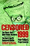 Censored 1999: The News That Didn't Make the News