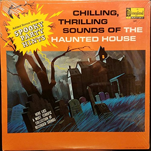 1964 Walt Disney Chilling Thrilling Sounds of the Haunted House