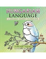 Hungarian Language: A Hungarian Children's Coloring Book