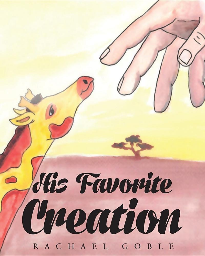 His Favorite Creation by Page Publishing, Inc.