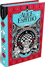 Alice Através do Espelho(Classic Edition)