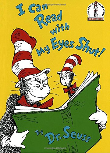I Can Read With My Eyes Shut! (Beginner Books)