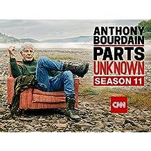 Anthony Bourdain: Parts Unknown Season 11