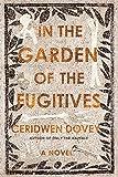 In the Garden of the Fugitives: A Novel