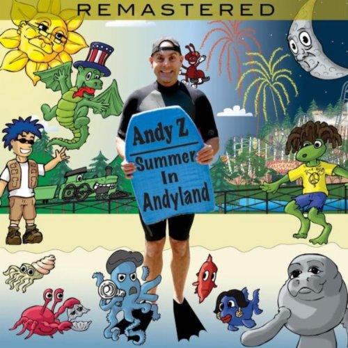 Summer in Andyland (Remastered)