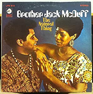 Brother Jack McDuff The Natural Thing vinyl record