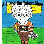 A.J. and the Talent Show | Herschel Dixon,Cyrus Webb