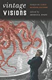 Vintage Visions : Essays on Early Science Fiction, , 0819574376