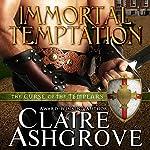 Immortal Temptation | Claire Ashgrove