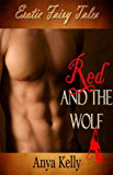 Red and the Wolf: Erotic Fairy Tales