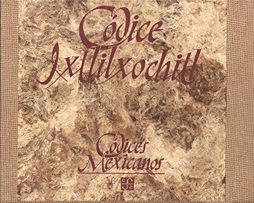 Códice Ixtlilxóchitl: Papeles y pinturas de un historiador