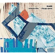KLANG: Brooklyn Lines . . . Chicago Spaces by James Falzone, KLANG (2012) Audio CD